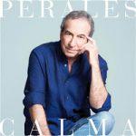 Analizamos la discografía de José Luis Perales. Con dos cojones… ¡Actualizado!